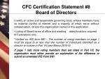 cfc certification statement 8 board of directors