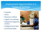 employment opportunities in a variety of settings