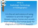 what is radiologic technology or radiography