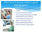 what kind of person makes a good radiographer