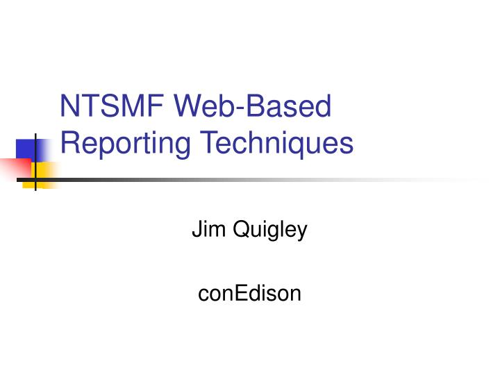 ntsmf web based reporting techniques n.