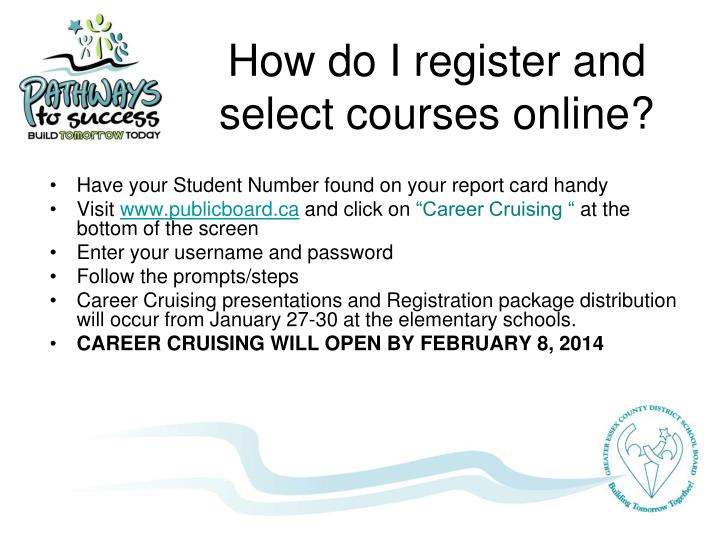 How do I register and select courses online?