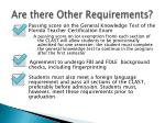 are there other requirements