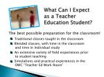 what can i expect as a teacher education student
