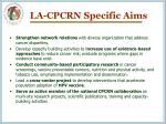 la cpcrn specific aims