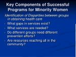 key components of successful programs for minority women2