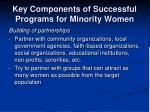 key components of successful programs for minority women4