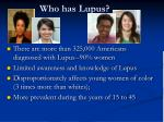 who has lupus