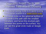 geography project tie in with proposed trans atlantic crossing