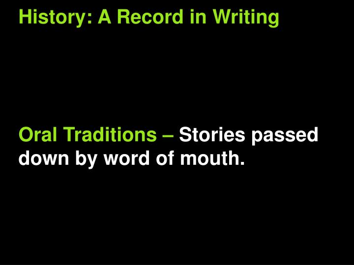 History: A Record in Writing