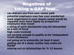 negatives of taking a gap year