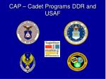 cap cadet programs ddr and usaf