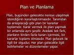 plan ve planlama