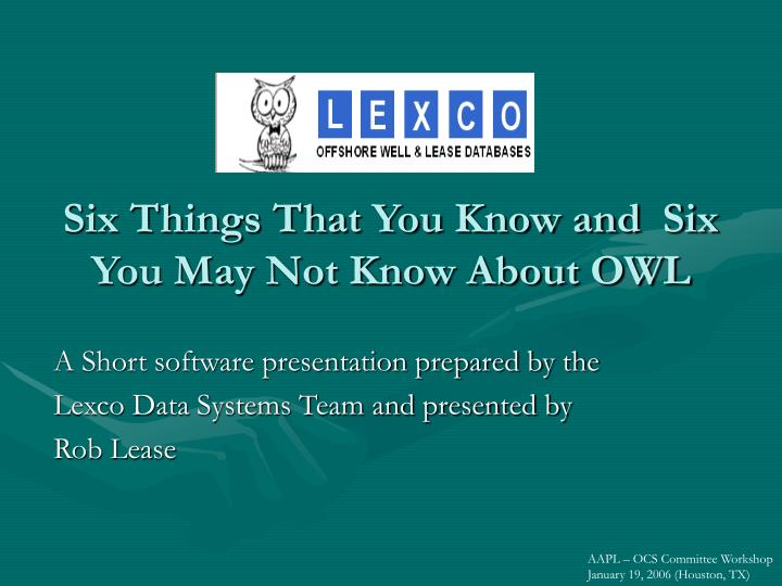 six things that you know and six you may not know about owl n.