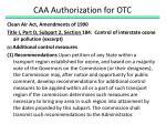 caa authorization for otc1