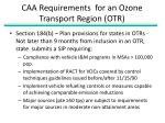 caa requirements for an ozone transport region otr