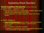 explaining mood disorders1