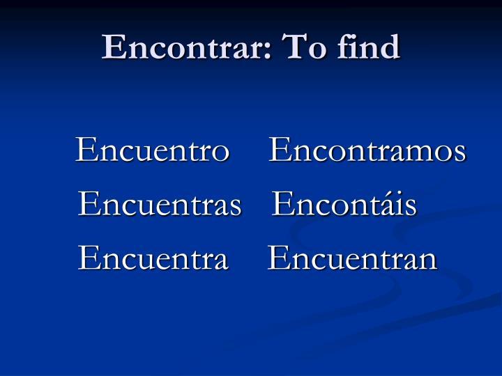 Encontrar: To find