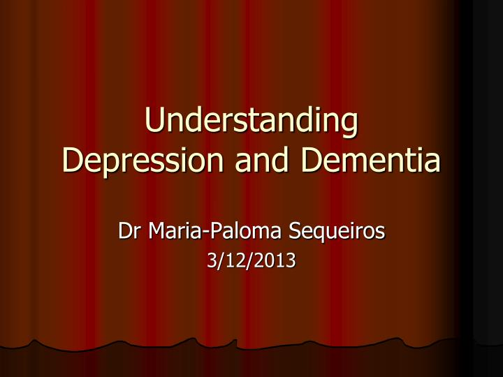 understanding depression and dementia n.