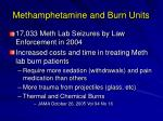 methamphetamine and burn units