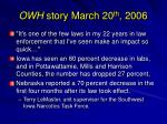 owh story march 20 th 2006