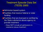 treatment episode data set teds 20031