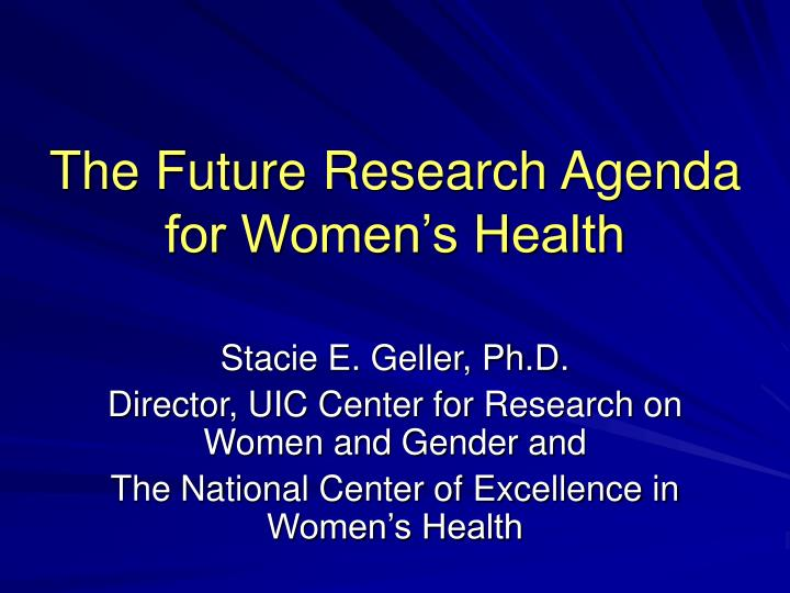 the future research agenda for women s health n.