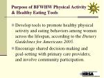 purpose of bfwhw physical activity healthy eating tools