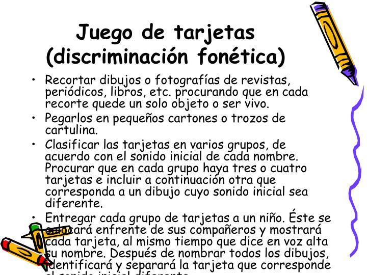 Juego de tarjetas (discriminación fonética)
