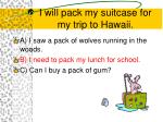 i will pack my suitcase for my trip to hawaii1
