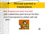 michael painted a masterpiece1