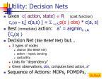 utility decision nets
