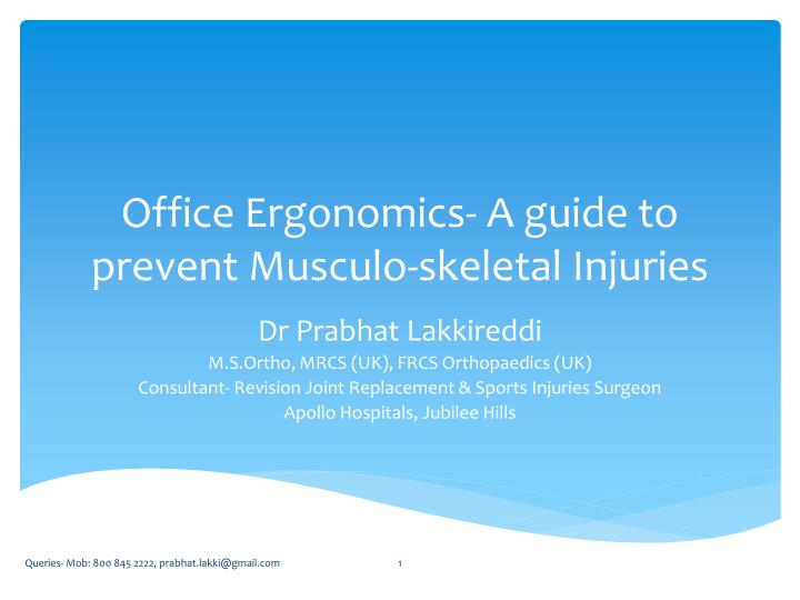 office ergonomics a guide to prevent musculo skeletal injuries n.