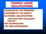 federal judge qualifications