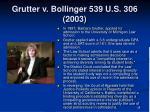 grutter v bollinger 539 u s 306 20032