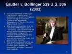 grutter v bollinger 539 u s 306 20033