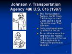 johnson v transportation agency 480 u s 616 19872