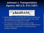 johnson v transportation agency 480 u s 616 19873