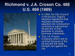 richmond v j a croson co 488 u s 469 1989