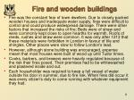 fire and wooden buildings