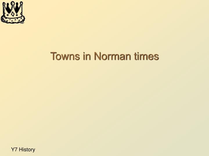towns in norman times n.