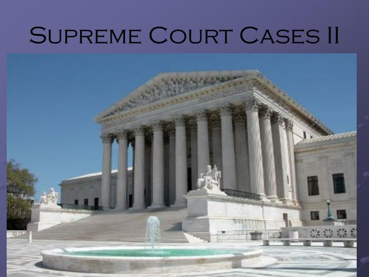 supreme court cases ii n.