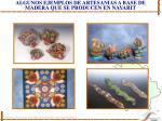 algunos ejemplos de artesanias a base de madera que se producen en nayarit