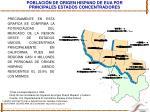 poblaci n de origen hispano de eua por principales estados concentradores