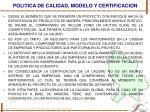 politica de calidad modelo y certificacion