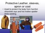 protective leather sleeves apron or coat