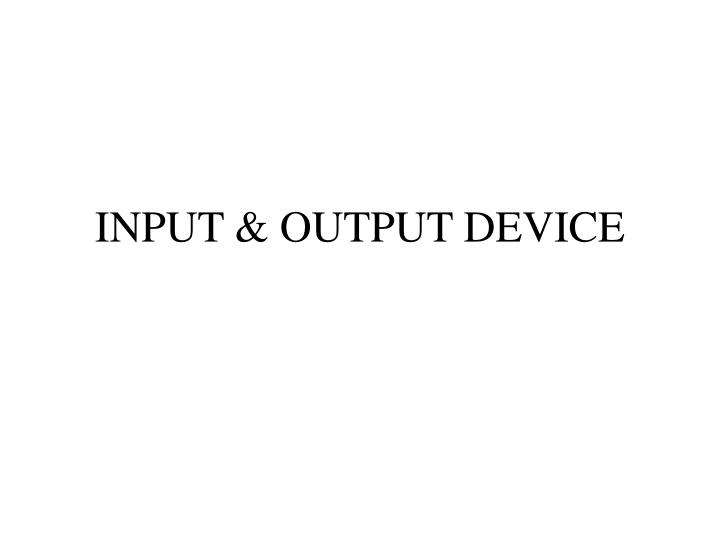 input output device n.