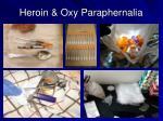 heroin oxy paraphernalia