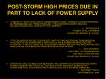 post storm high prices due in part to lack of power supply