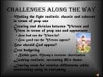 challenges along the way